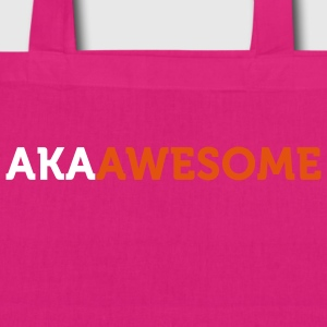 AKA Awesome 2 (2c) Bags  - EarthPositive Tote Bag