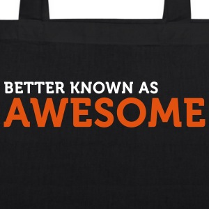 Better known as Awesome (2c) Bags  - EarthPositive Tote Bag
