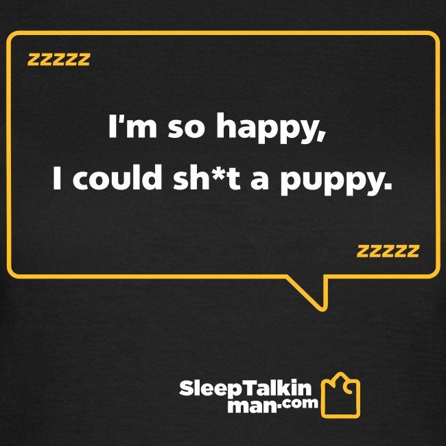 WOMENS: Sh*t a puppy