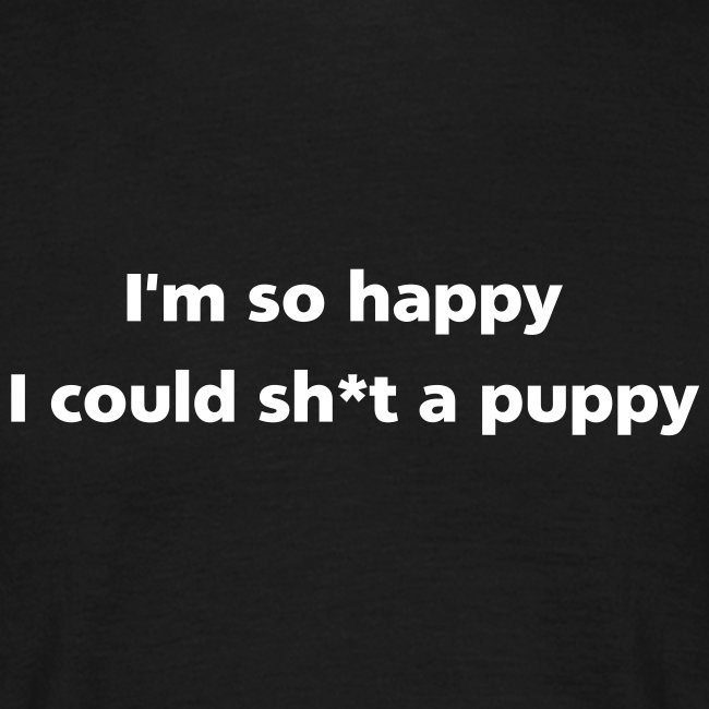 MENS SIMPLE: Sh*t a puppy