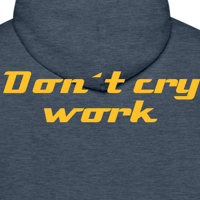 Don´t cry work