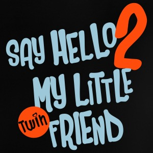 Say  hello to my little friend Baby shirts - Baby T-shirt