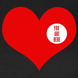 you are here - amor y San Valentin Camisetas - Camiseta mujer
