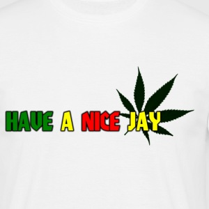 Have a nice Jay T-shirts - Mannen T-shirt