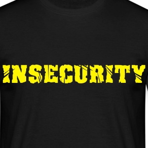 INSECURITY - Herre-T-shirt