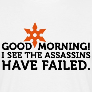 I See The Assassins Have Failed 2 (2c) T-shirts - Mannen T-shirt