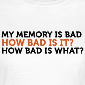 How Bad Is It (2c) T-shirts - T-shirt dam