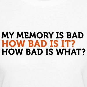How Bad Is It (2c) T-shirts - T-shirt Bio Femme