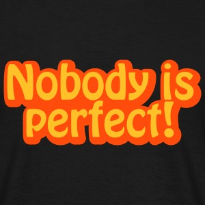 Nobody | is perfect | back T-Shirts - Camiseta hombre