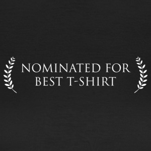 Nominated for best T-Shirt T-Shirts - Frauen T-Shirt