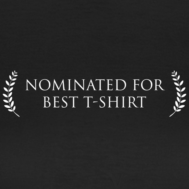 Nominated for best T-Shirt