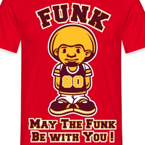 May the funk be with you - T-shirt Homme