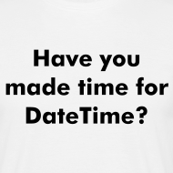 Design ~ Have you made time for DateTime?