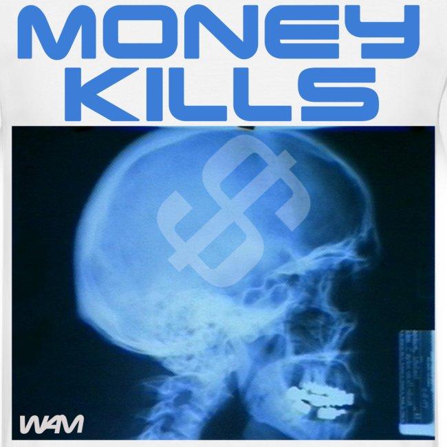 Money Kills T-shirt