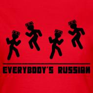 Design ~ Everbody's Russian!