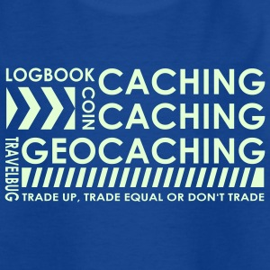 caching caching geocaching - glow in the dark - Teenage T-shirt