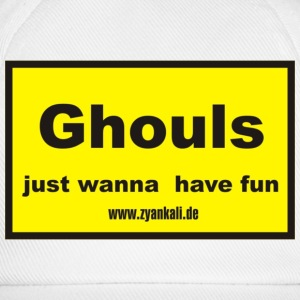 Ghouls just wanna have fun - Baseballkappe