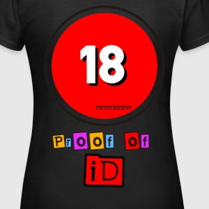 Proof Of ID T-Shirts - Women's T-Shirt