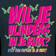 Ontwerp ~ Girlie: Wil je vlinders in je buik? Stop rupsen in je reet!