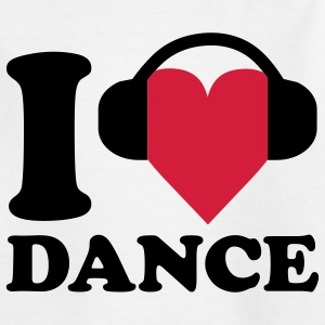 I love Music - Dance Kinder T-Shirts - Teenager T-Shirt