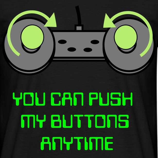 pushi'n my buttons