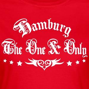 BEIDSEITIG!!! The One and Only + HAMBURG 1c Frauen Shirt rot - Frauen T-Shirt