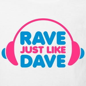 Rave Just Like Dave Kinder T-Shirts - Kinder Bio-T-Shirt