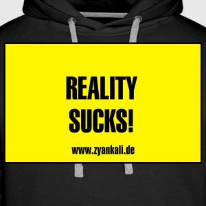 Reality sucks - Männer Premium Hoodie