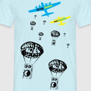 Drop beats not bombs T-Shirts - Men's T-Shirt