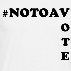 Vote No to AV - Men's T-Shirt