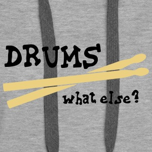 Drums, what else? Hoodies & Sweatshirts - Women's Premium Hoodie