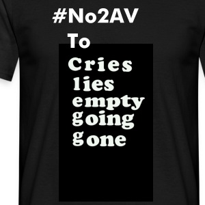 VOTE  #No2AV No To Clegg  - Men's T-Shirt