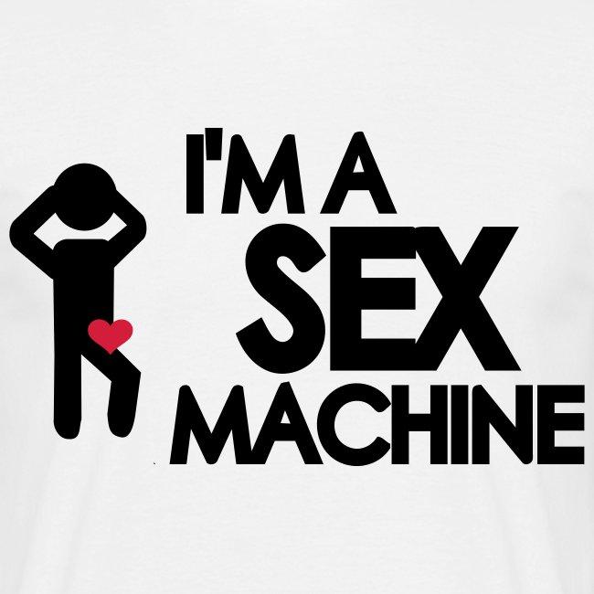 Sex machine!