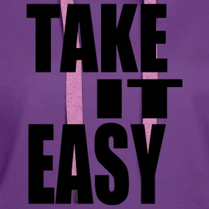 Take it easy Pullover - Frauen Premium Hoodie