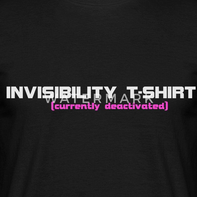 Invisibility T-shirt (currently deactivated) T-shirts - Mannen T-shirt
