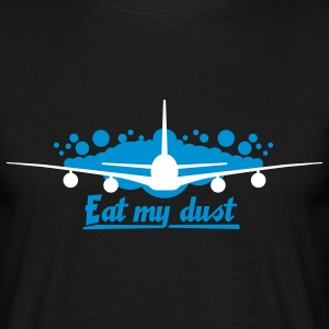 AIRPLANE - EAT MY DUST T-Shirts - Männer T-Shirt