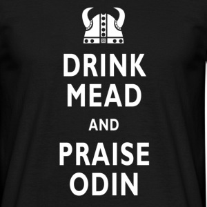 Drink Mead & Praise Odin. Mens Classic Tee - Men's T-Shirt