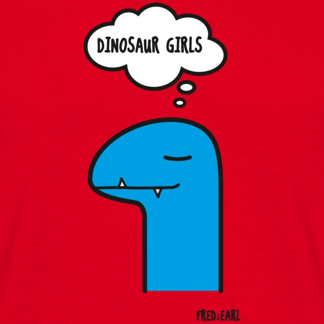 Fred & Earl - Dinosaur Girls
