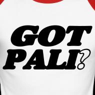 Motiv ~ Got Pali? - Hast du Palinka?