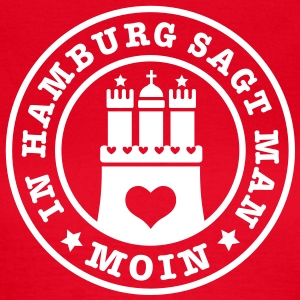 In Hamburg sagt man MOIN 1c T-Shirts - Frauen T-Shirt