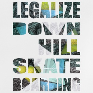 Legalize Downhill Skateboarding - Baby T-Shirt