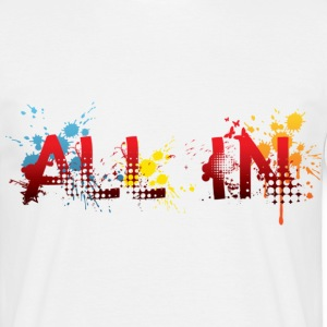 All in, graffiti T-Shirt - Männer T-Shirt
