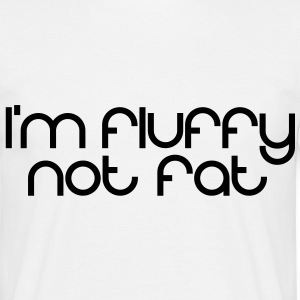 I'm fluffy - Men's T-Shirt