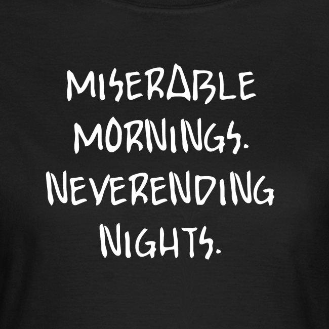 Miserable Mornings - Girl