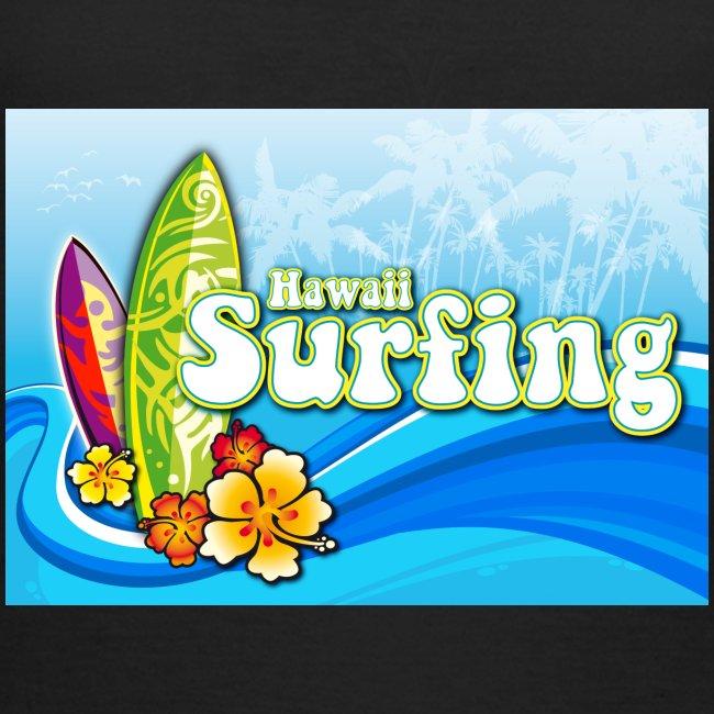 Hawaii Surfing - Frauen T-Shirt