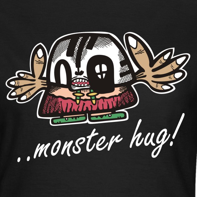 ..monster hug!