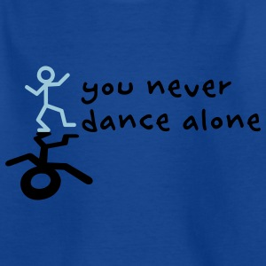 You never dance alone Kids' Shirts - Teenage T-shirt