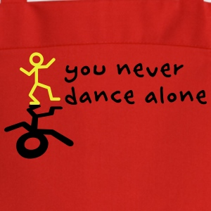 You never dance alone  Aprons - Cooking Apron
