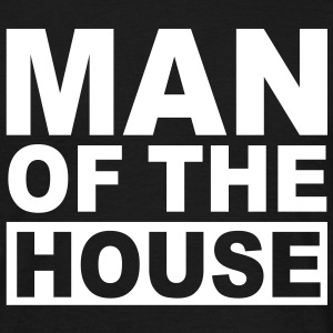 MAN OF THE HOUSE FUN T-Shirt WB - Men's T-Shirt
