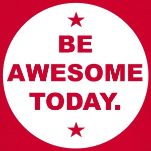 Be AWESOME today T-Shirts - Männer Kontrast-T-Shirt